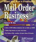 9781551800653: Start and Run a Profitable Mail-Order Business (Self-Counsel Business Series)