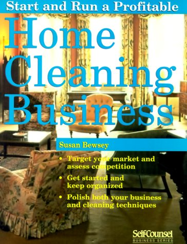 9781551802107: Start and Run a Profitable Home Cleaning Business (Self-Counsel Business Series)
