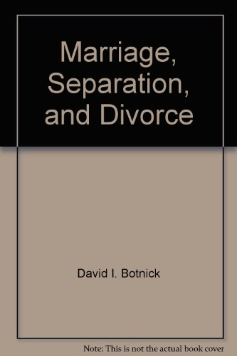 Marriage, Separation, and Divorce : An Ontario Legal Guide for Wives, Husbands, Children, and ...