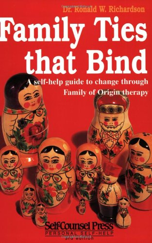 9781551802381: Family Ties That Bind: A self-help guide to change through Family of Origin therapy (Personal Self-Help Series)