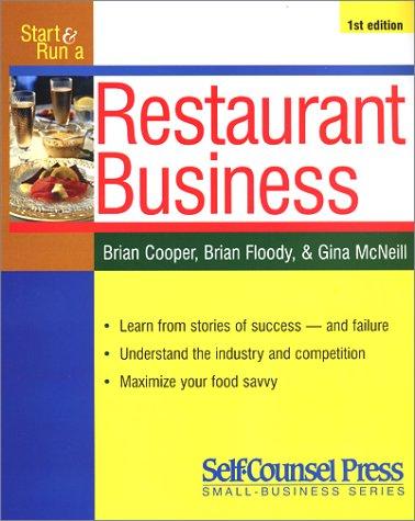 Start & Run a Profitable Restaurant (Self-Counsel: Cooper, Brian, Floody,