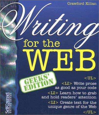 Writing for the Web (Geeks' Edition): Crawford Kilian