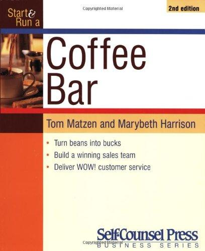 9781551803548: Start and Run a Coffee Bar (START & RUN A)
