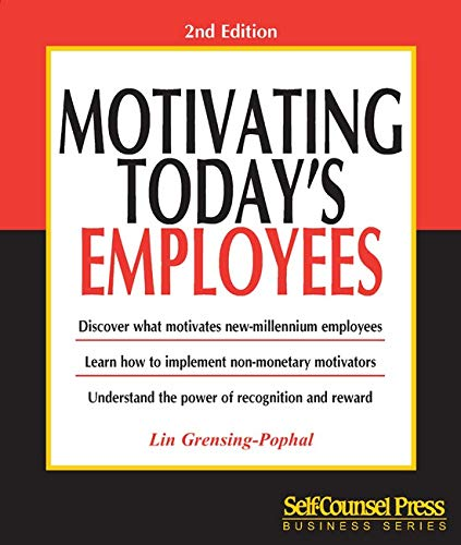 9781551803555: Motivating Today's Employees (101 for Small Business Series)