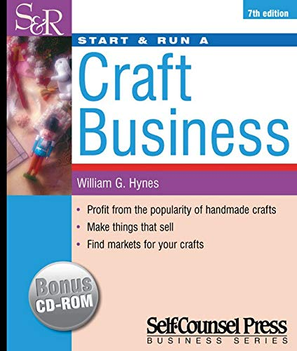 9781551803722: Start & Run a Craft Business (Start & Run Business Series)