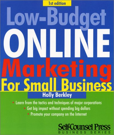 9781551804279: Low Budget On-line Marketing (Self-Counsel Marketing)