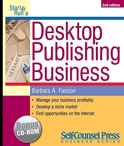 9781551804286: Start & Run a Desktop Publishing Business (Start & Run Business Series)
