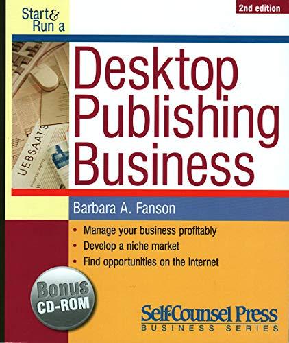 9781551804330: Start & Run a Desktop Publishing Business