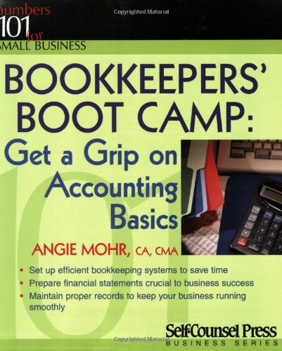 9781551804491: Bookkeepers' Boot Camp: Get a Grip on Accounting Basics