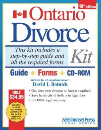 Ontario Divorce Kit Instructions 18th edition: David I. Botnick LLB