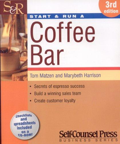 9781551807713: Start & Run a Coffee Bar