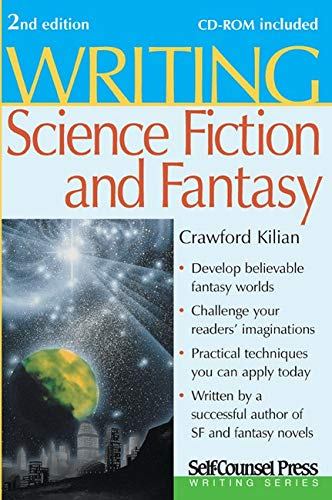 Writing Science Fiction & Fantasy (Writing Series) (1551807858) by Crawford Kilian