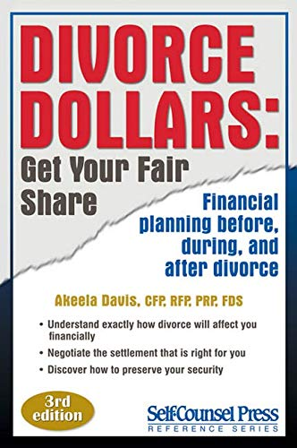 9781551808512: Divorce Dollars: Get Your Fair Share: Financial planning before, during, and after divorce. (Self-Counsel Reference)