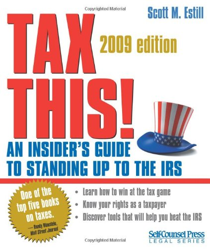 9781551808543: Tax This!: An Insider's Guide to Standing Up to the IRS