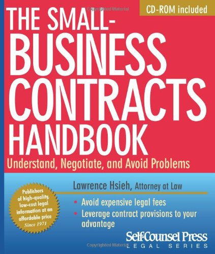 9781551808567: The Small-Business Contracts Handbook: Understand, Negotiate, and Avoid Problems (Legal Series)