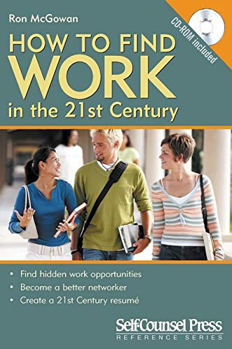 9781551808581: How to Find Work in the 21st Century (Reference Series)