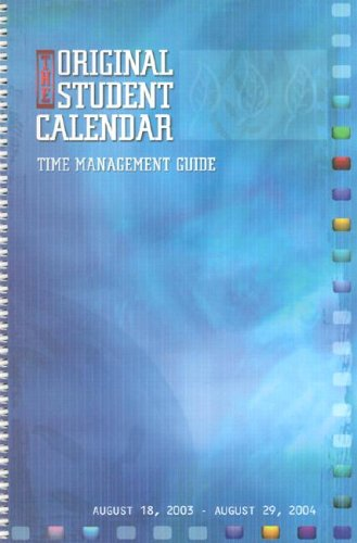 9781551860350: The Original Student 2003-2004 Calendar: Time Management Guide : August 18, 2003-August 29, 2004
