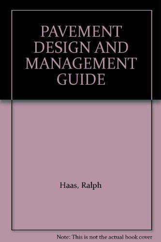 9781551871141: PAVEMENT DESIGN AND MANAGEMENT GUIDE