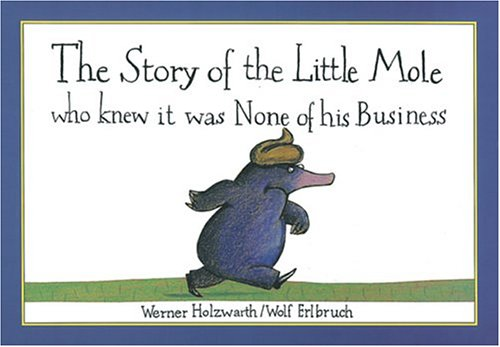 9781551920207: The Story of the Little Mole
