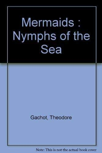 9781551920269: Mermaids : Nymphs of the Sea