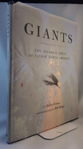 Giants: The Colossal Trees of Pacific North America