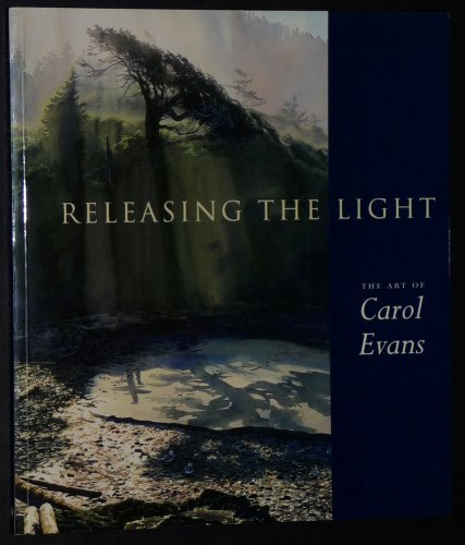 Releasing the Light: The Art of Carol Evans
