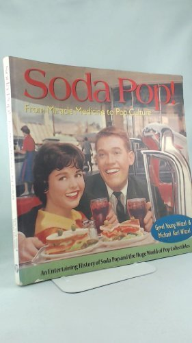 9781551921396: Soda Pop! From Miracle Medicine to Pop Culture