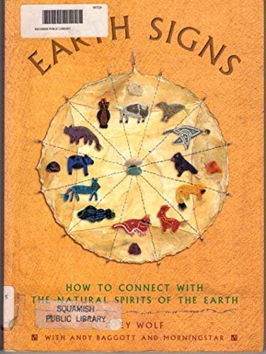 9781551921907: Earth Signs : How to Connect with the Natural Spirits of the Earth