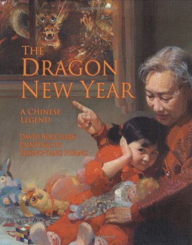9781551922003: The dragon new year: A Chinese legend