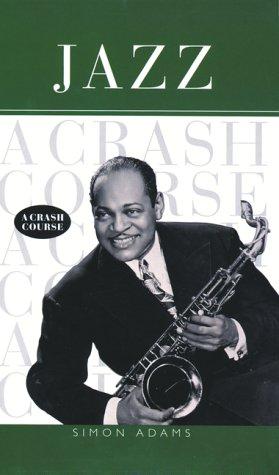 9781551922492: Jazz: A crash course