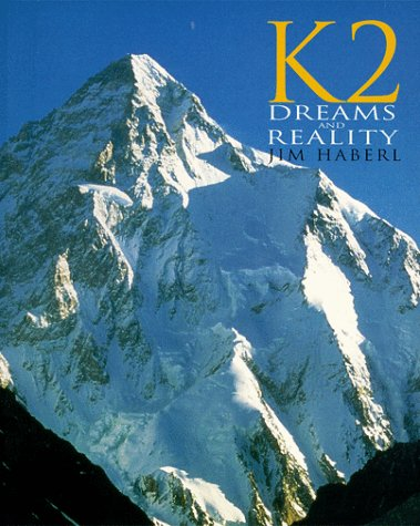 K2-Dreams and Reality (Raincoast Journeys): Haberl, Jim