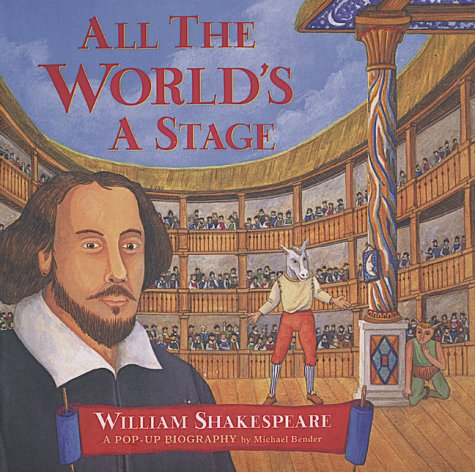 9781551922713: All The World's A Stage
