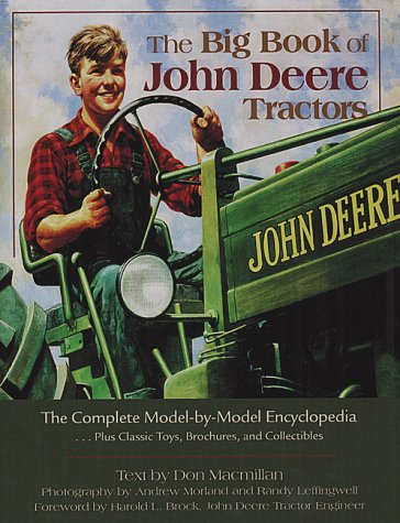9781551922799: The big book of John Deere tractors: The complete model-by-model encyclopedia, plus classic toys, brochures, and collectibles