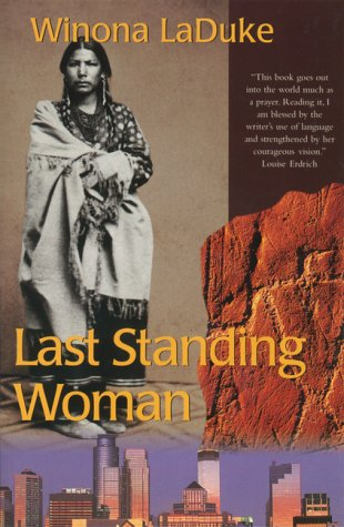 9781551922836: Last Standing Woman