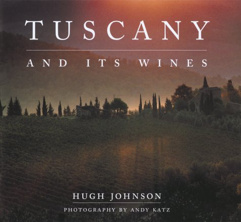 9781551923079: Tuscany and Its Wines