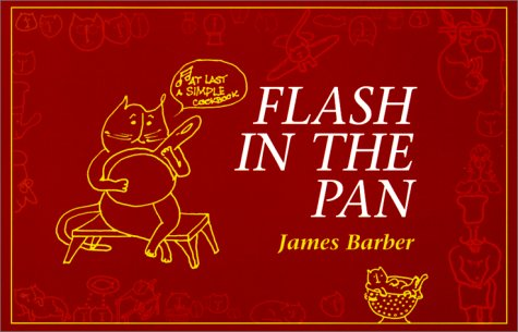Flash in the Pan (Ginger Tea Series) (1551923122) by James Barber