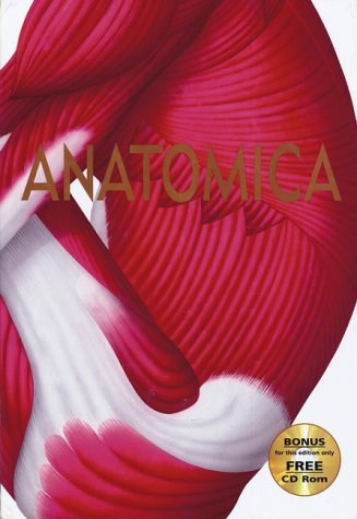 9781551923574: Anatomica : The Complete Medical Encyclopedia
