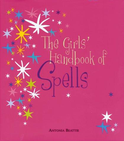 9781551923697: Girls' Handbook of Spells