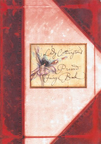 9781551923895: Lady Cottington's Pocket Pressed Fairy Book [Hardcover] by