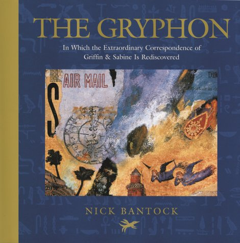 The gryphon: Part one of the new: Nick Bantock
