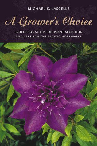 A Grower's Choice: Professional Tips On Plant Selection &Amp; Care For The Pacific ...