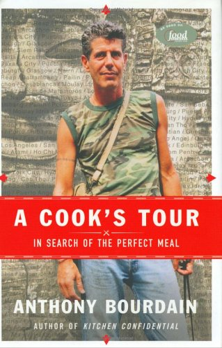 9781551924298: A Cook's Tour : In Search of the Perfect Meal