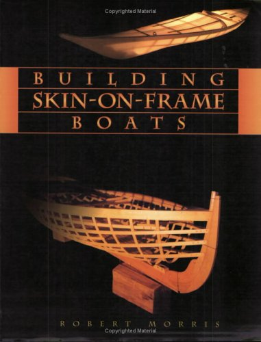 9781551924441: Building Skin-on-Frame Boats