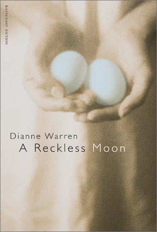 9781551924557: A Reckless Moon