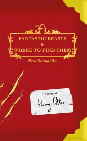 Fantastic Beasts and Where to Find Them: Newt; Rowling Scamander