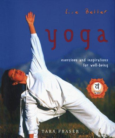 9781551924991: Live Better: Yoga