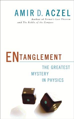 9781551925493: Entanglement : The Greatest Mystery in Physics [Gebundene Ausgabe] by