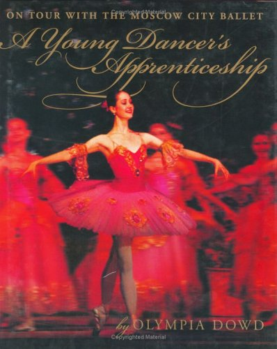 9781551925585: Olympia a Young Dancers Odyssey: On Tour with the Moscow City Ballet