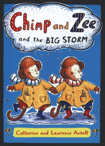 9781551925677: Chimp and Zee and The Big Storm