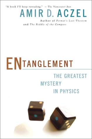 9781551926476: Entanglement: The Greatest Mystery in Physics